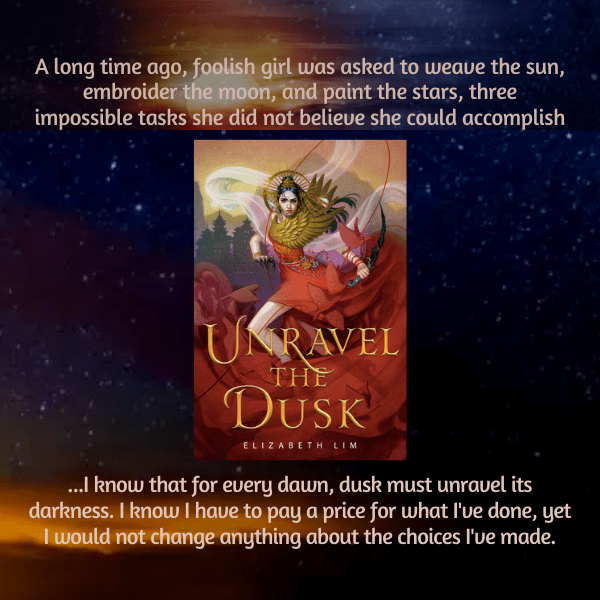Unravel the dusk By Elizabeth Lim